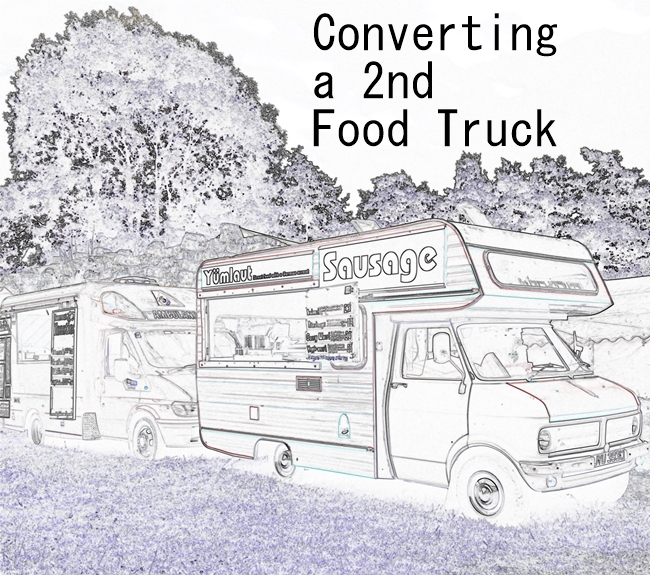 Converting a Second Food Van