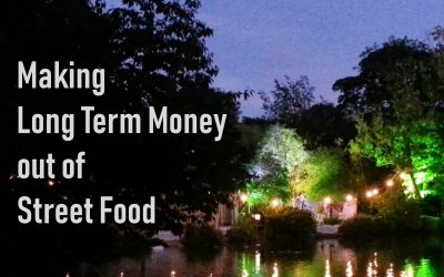 Make Long Term Money out of Street Food
