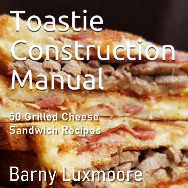 Toastie Construction Manual